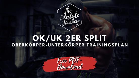 OK/UK 2er Split ▷ Oberkörper-Unterkörper Trainingsplan