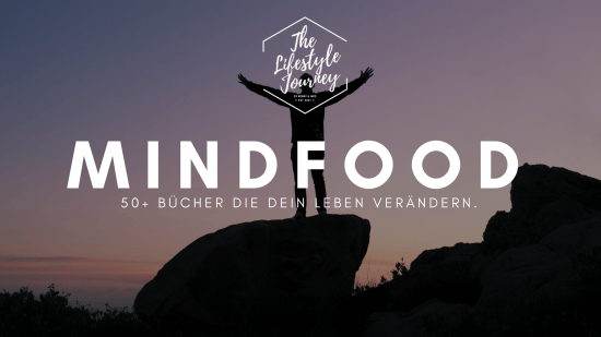 Mindfood (50+ Bücher) ▷ Die Ultimative Liste