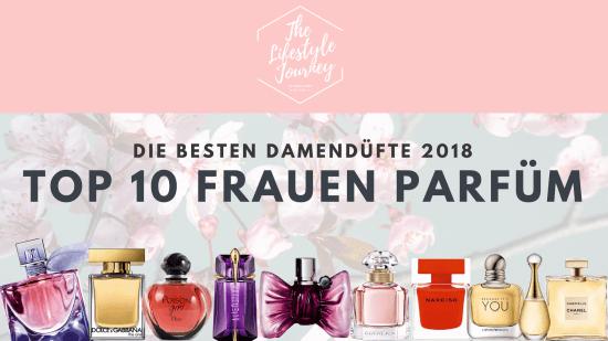 Beste Damendüfte 2018 ▷ Top 10 Frauen Parfüm
