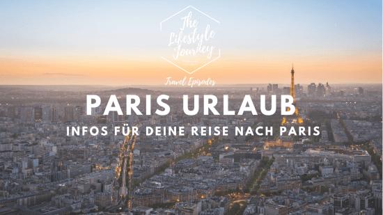Paris Urlaub ▷ Infos für deine Reise nach Paris