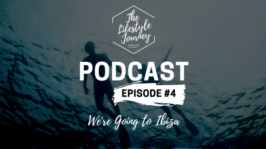 Podcast Episode 4 ▷ We're Going to Ibiza