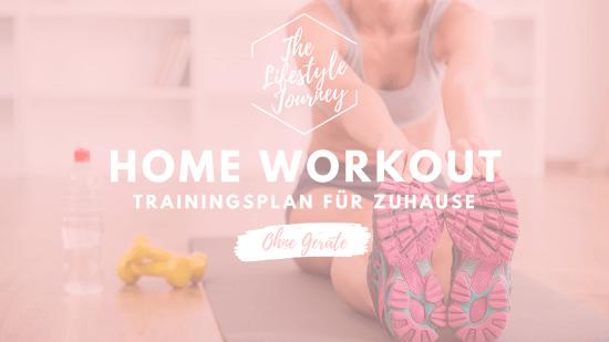Home Workout ohne Geräte – Trainingsplan für Zuhause