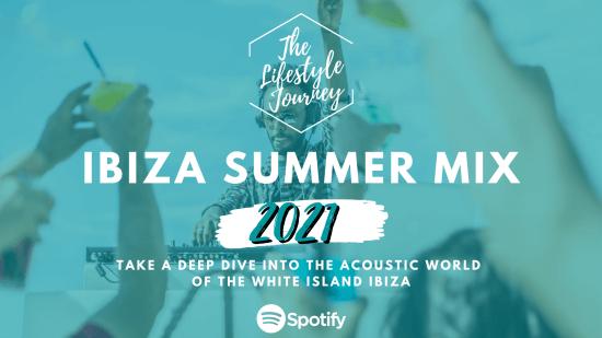 Ibiza Summer Mix 2021 ▷ Spotify Playlist