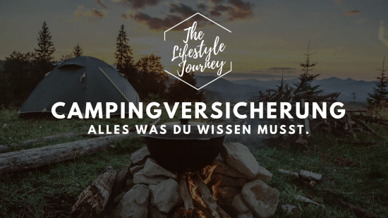 Campingversicherung ▷ ist sie wirklich so wichtig?